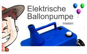 Elektrische Ballonpumpe mieten